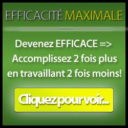 Efficacité maximale